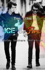 Two like Ice & Fire (Styles Brothers) by lapetitekiki