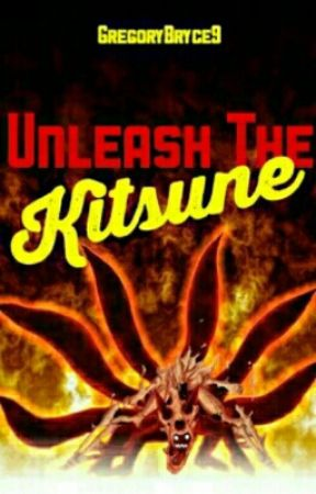 Unleash the Kitsune (Naruto And Highschool DxD Crossover