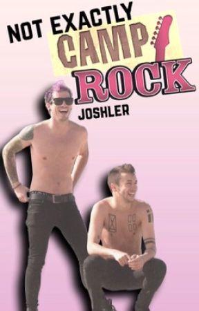 not exactly camp rock || joshler by honestlyjoshler