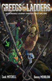 Greegs & Ladders by MitchellMendlow