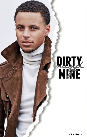 dirty mind of mine ♔ s. curry (wattys2016)