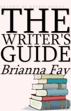 The Writer's Guide by BreeFay