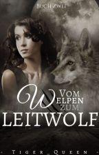 Vom Welpen zum Leitwolf 2 by Tiger_queen