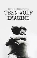 teen wolf Imagines || Übersetzung by Unsensible