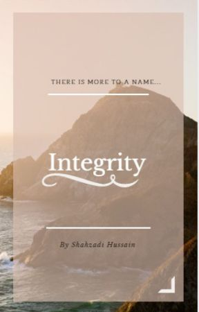 Integrity by ShahzadiH