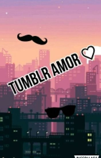 Tumblr Amor Saram0804 Wattpad