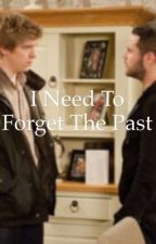 I Need To Forget The Past by Cool_Gurll5309