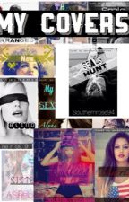 My covers by vanessaforeverlove