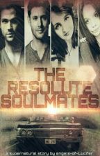 The Resolute Soulmates [D.W|S.W|SPN|#Wattys2016]✔           by angels-of-lucifer