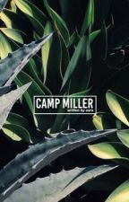 camp miller • mnz by kenzmaliboos