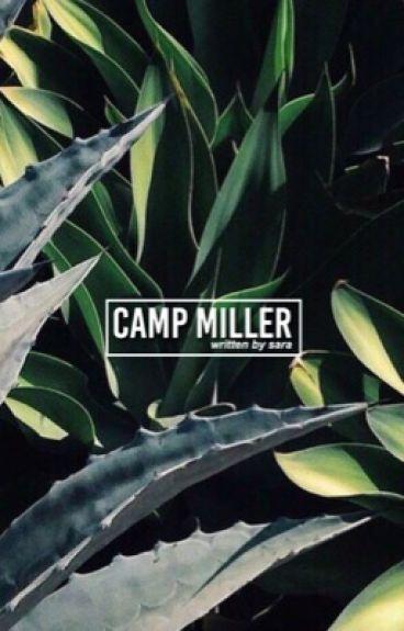 Camp Miller||MADISON ZIEGLER