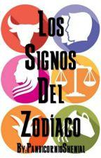 LOS SIGNOS DEL ZODÍACO by PandicornioShenial