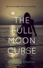 The Full Moon Curse by EisforEva