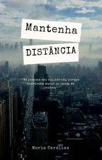 Mantenha Distância (2° Livro OPP) by mcclili