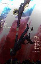 Will You Follow Me Until The End? (A Rin x Bon Fanfiction From Blue Exorcist) by ZeMegaShipper