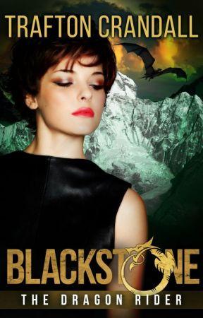Blackstone - The Dragon Rider by TraftonCrandall