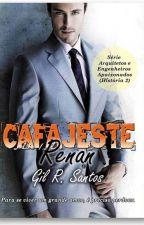 [em andamento, resumido]Cafajeste Irresistível - Renan (Série AEA) by GRSantos2015