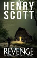 Revenge - Book 1 by henry_scott