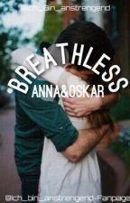 Breathless - Anna und Oskar by Ich_bin_anst-fanpage