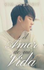 El amor de mi vida [GyuWoo] by Kim-Inspirit