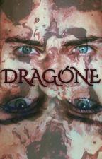 DRAGÓNE  by WeAreStoryWriters