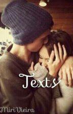 <Texts> by MiriVieira