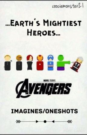 Avengers: Imagines/Oneshots (REQUESTS CLOSED) - Avengers