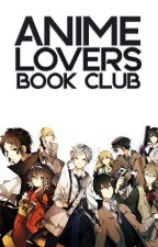 Anime Lovers Book Club [OPEN] by albclub