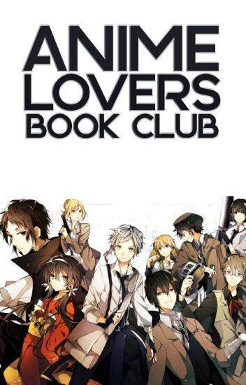Anime Lovers Book Club [CLOSED]