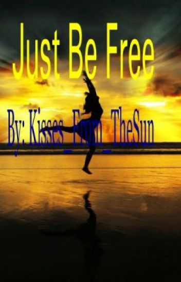 Just Be Free (Lesbian Story)