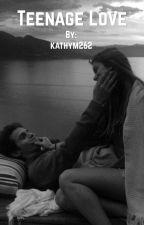 Teenage love by kathym262