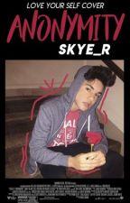 Anonymity ◆ Skye by kiingsky