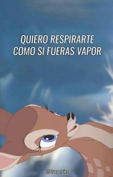 quiero respirarte como si fueras vapor [larry mpreg]