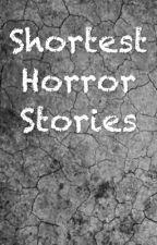 Shortest Horror stories by ZaynBefourMalik
