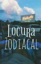 Locura Zodiacal by Demons_CA
