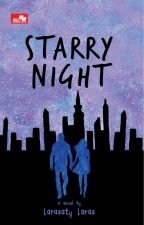 [Sudah Terbit] Starry Night by larasatylaras26
