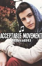 Acceptable Movement (Iconic/ToBeOne/Castronovo FanFic) by littlered143