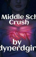 Middle School Crush by lindynerdgirl18