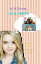 Girl Meets Liv & Maddie Meets My Crazy Life by Mackdace201