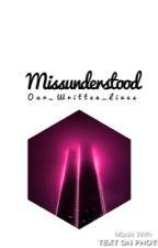 Misunderstood (Nathan Prescott) by Our_Written_Lives