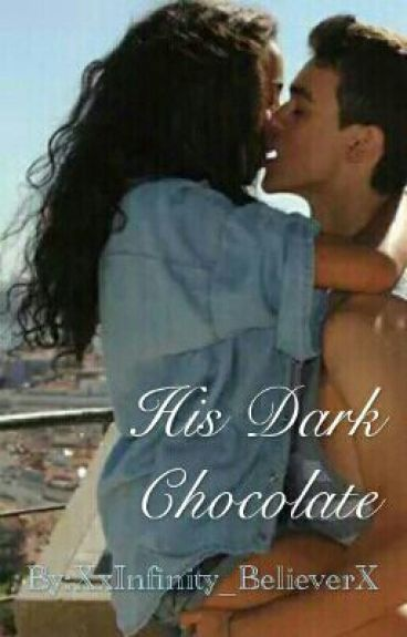 His Dark Chocolate || BWWM