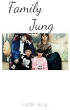 Family Jung (3 Temporada) by CatMin_Bang