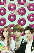 Notas Al Chico Popular (Baekhyun Y Tn) by valerydear