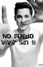 No Puedo Vivir Sin Ti  by PriscilaBel