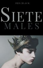 Siete Males [Saga Siete #2] by Iris-Black