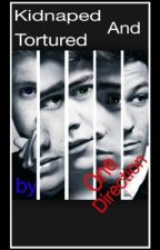 Kidnaped And Tortured By One Direction by RicoSi