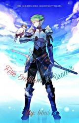 Fire Emblem X Reader (Completed) by bbub14
