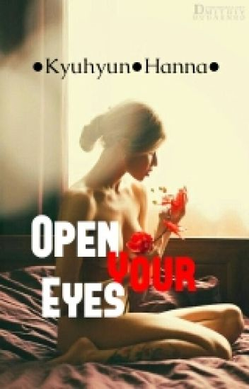 Open Your Eyes [END]