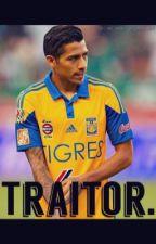 Traitor. || Javier Aquino by Chicharitoismybabe