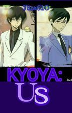 KYOYA: Us by Nico610